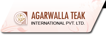 AGARWALLA TEAK INTERNATIONAL PVT. LTD